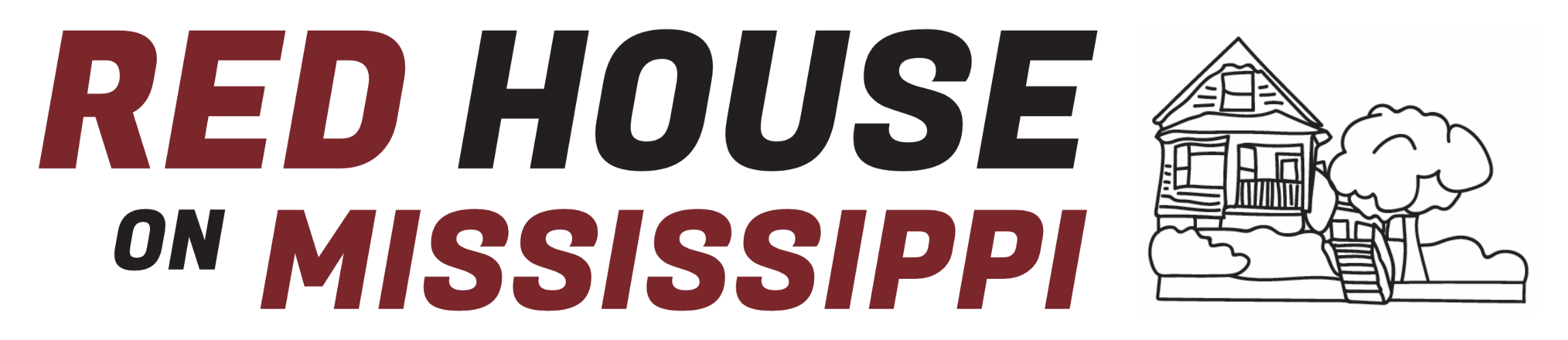 The words 'Red House on Mississippi' in big, bold, red and black text with line-drawing of the Red House next to it